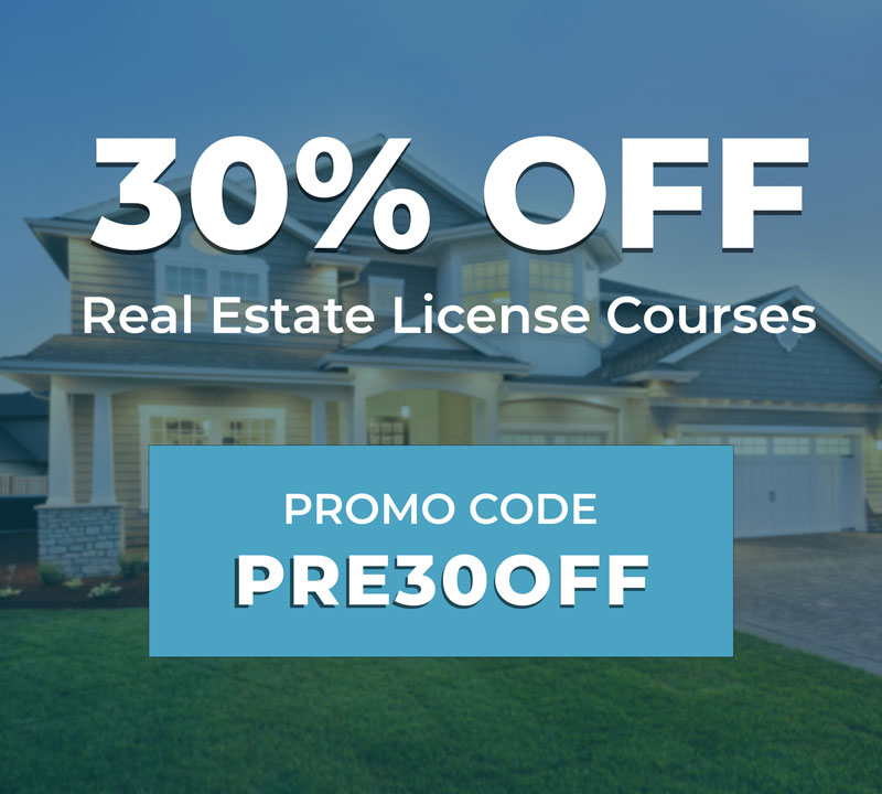 30% Off All Real Estate License Courses