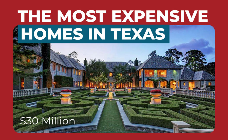 The Most Expensive Homes in Texas on the Market in 2021