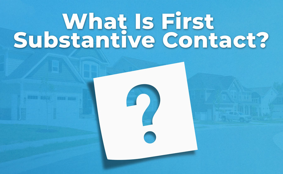 What Does First Substantive Contact Mean in Real Estate?